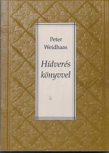Hídverés könyvvel- Egy német kulturális menedzser számadása Kép