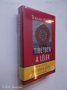 Tolvay Ferenc: Tibetben a lélek (*74)