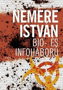 Nemere István: Bio- és infoháború