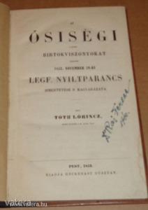 TÓTH Lőrincz: Az ősiségi s egyéb birtokviszonyokat rendező 1852. november 29-ki leg. nyiltparancs. - 4500 Ft - (meghosszabbítva: 2894180636) Kép
