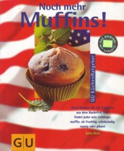 Jutta Renz: Noch mehr Muffins!