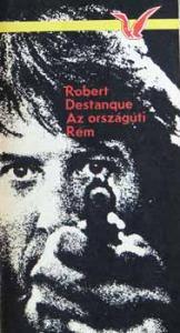 Robert Destanque: Az országúti Rém - Vatera.hu Kép