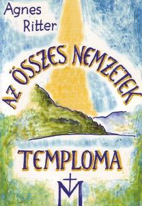 Agnes Ritter: Az összes nemzetek temploma