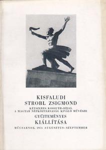 Kisfaludi Strobl Zsigmond gyűjteményes kiállítása 1954.
