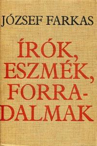 József Farkas: Írók, eszmék, forradalmak