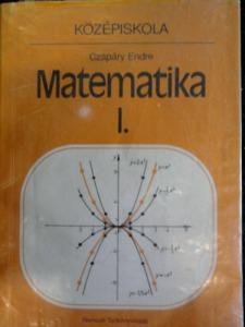 Matematika I. - a középiskolák I. osztálya számára