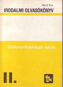 Irodalmi olvasókönyv a szakmunkásképző iskola II. osztálya számára