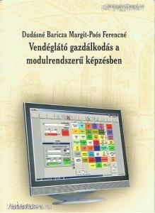 Dudásné Baricza Margit, Poós Ferencné: Vendéglátó gazdálkodás a modulrendszerű képzésben (*97)