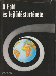 A Föld és fejlődéstörténete