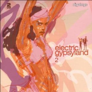 Electric Gypsyland Vol.2    dupla CD Új!
