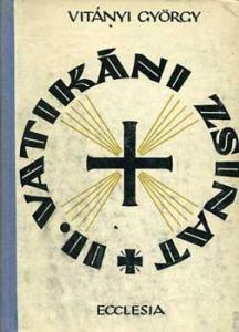 Vitányi György: A II. vatikáni zsinat