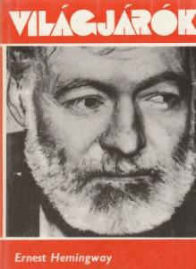 Ernest Hemingway Karácsony a világ tetején (1975)(Világjárók 102.)
