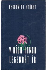 Berkovits György: Virágh Hanga legendát ír - 1100 Ft Kép