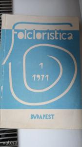 FOLCLORISTICA 1. 1971 400 PÉDÁNY NAGYON RITKA SZERK ORTUTAY GYULA
