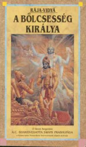 Rája; Vidyá: A bölcsesség királya