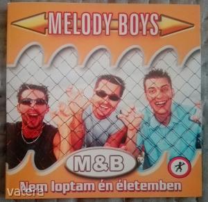 Melody Boys: Nem loptam én életemben