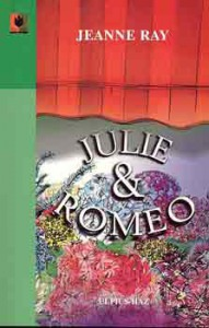 Jeanne Ray: Julie & Romeo